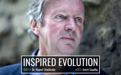 Science and Spirituality with Dr. Rupert Sheldrake
